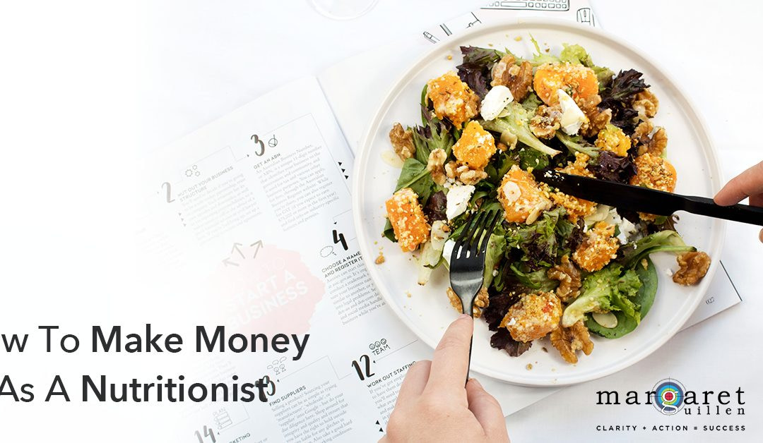Make money as a Nutritionist